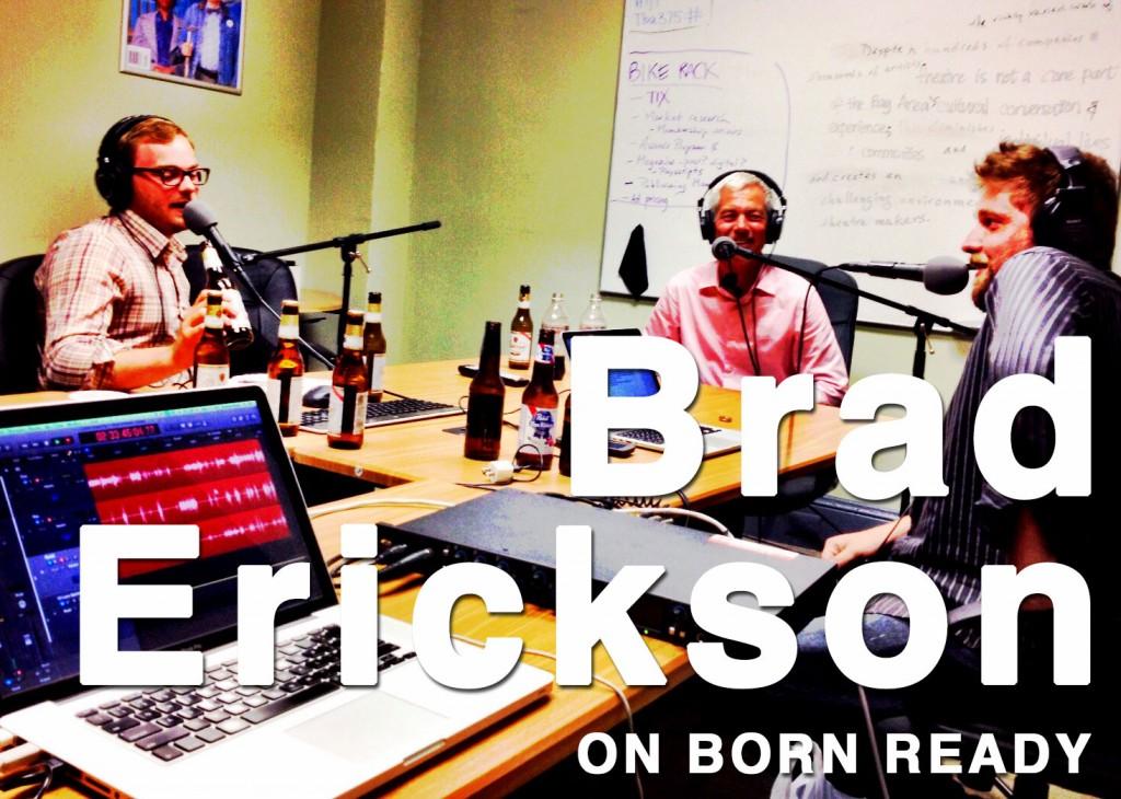 Born_Ready_EP_7_Brad_Erickson